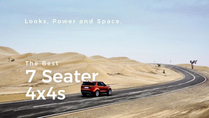 Looks, Power & Space - the Best 7 Seater 4x4s