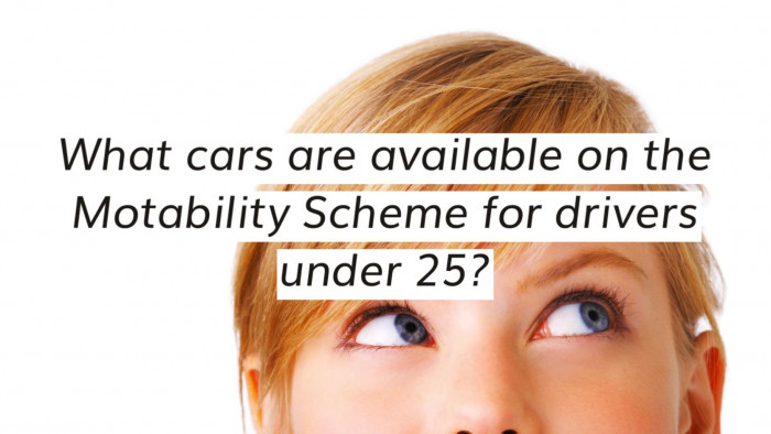 Motability Cars for Drivers Under 25