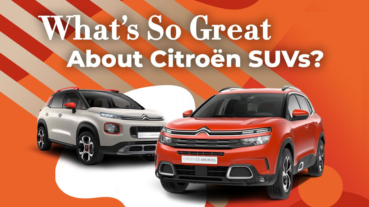 What's So Great About Citroën SUVs?