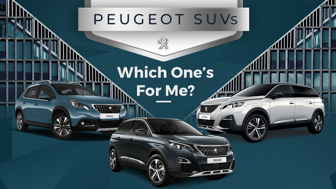 Peugeot SUVs - Which One's For Me?